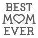 Best Mom Ever Best Mom Icon