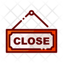 Closeclose Sign Closed Sign Board Sign Board Icon