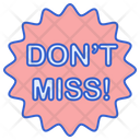 Dont Miss Label Badge Icon