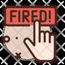 Fired Dismissal Dismissed Icon