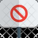 Forbidden Board Warning Forbidden Icon