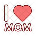 I Love Mom Mothers Day Banner Mothers Day Icon