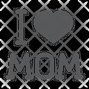 I Love Mom I Love Icon