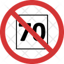 No 70 70 Not Allowed 70 Prohibition Icon