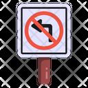 No Turn No Left Turn Traffic Board Icon