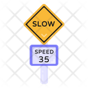 Slow Sign Board Road Post Traffic Board Icon
