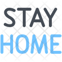 Stay Home Stay Home Icon