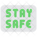 Stay Safe Stay At Home Stay Home Icon