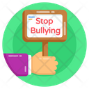 Stop Bullying Placard Stop Bullying Stop Bullying Board Icon