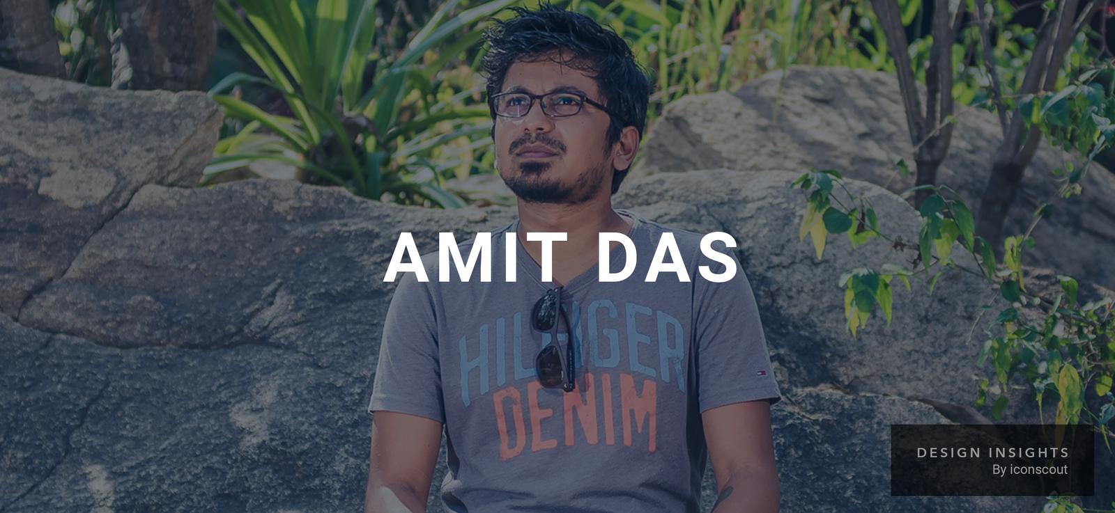 Design Insights: Amit Das, Ex-VP, Design at UrbanClap, Housing.com