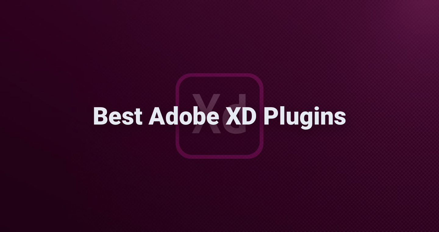 The Best Adobe XD Plugins for Designers - 2019