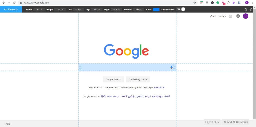 To get the original size of Google search bar Page Ruler is used.