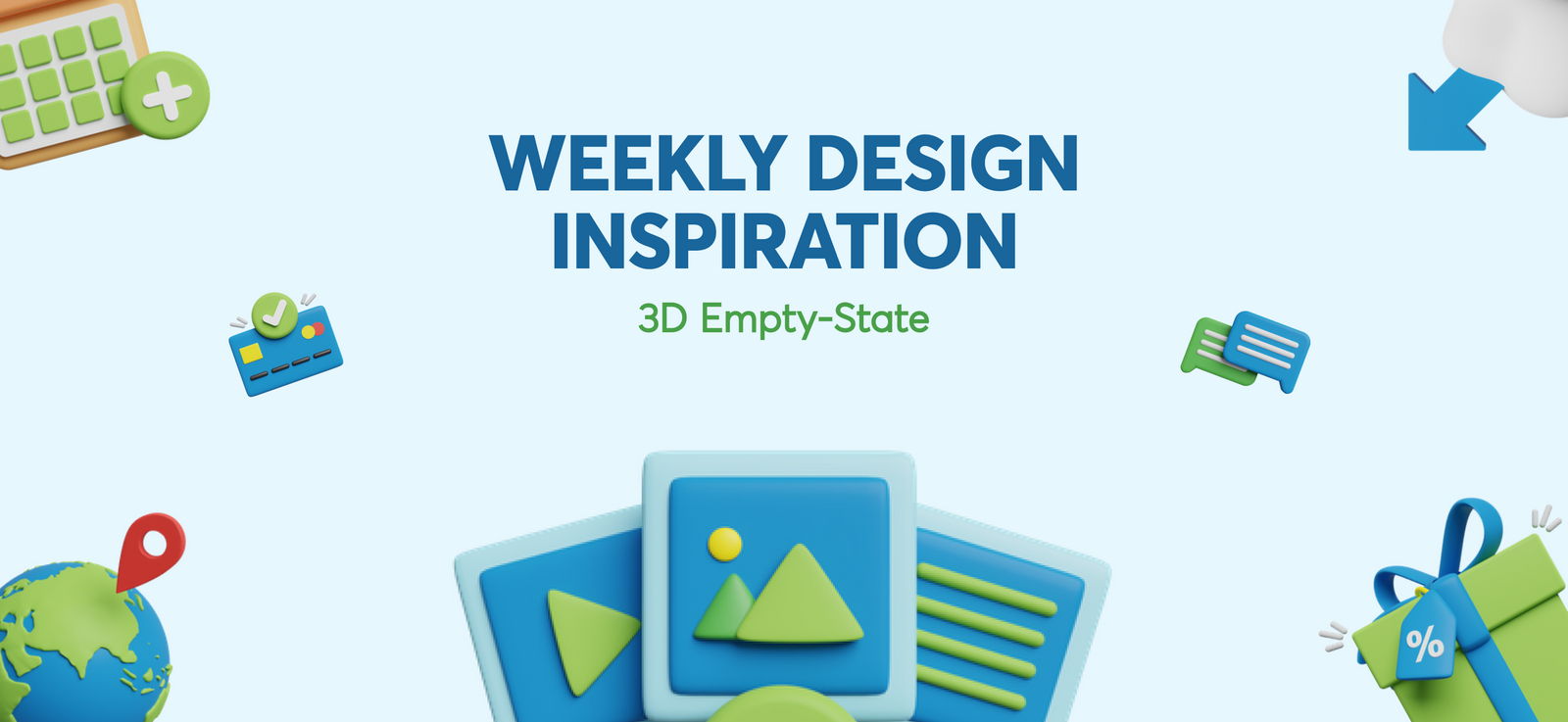 Design Inspiration - Empty State 3D Pack