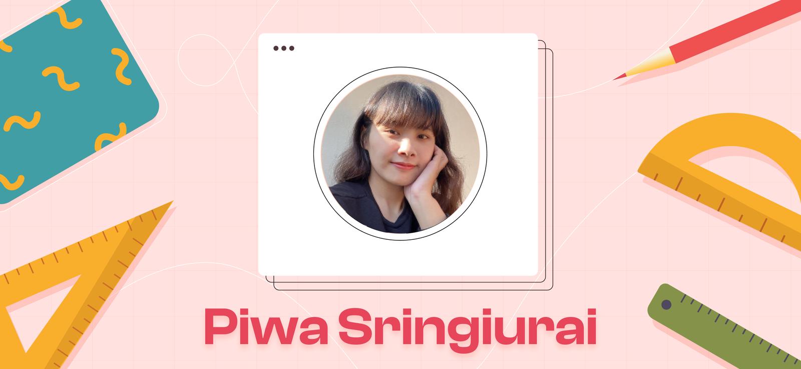 Designer Interview   Piwa Sringiurai