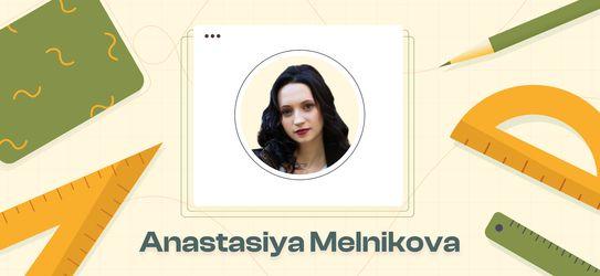 Designer Interview | Anastasiya Melnikova