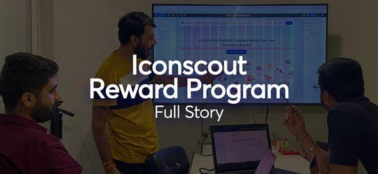Iconscout Reward Program: Full Story