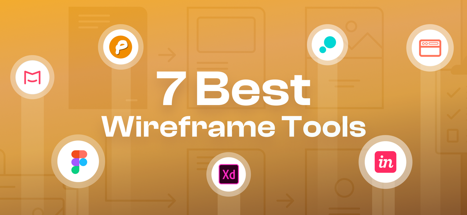 7 Best Wireframe Tools Every UI/UX Designer Should Know